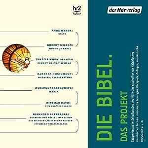 Die Bibel. Das Projekt Hörspiel