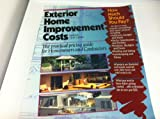 Exterior Home Improvement Costs : The Practical Pricing Guide for Homeowners and Contractors, R. S. Means Company Staff, 0876294972
