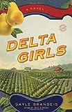 Delta Girls: A Novel (Random House Reader's Circle)