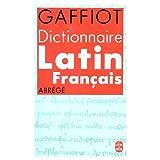 DICTIONNAIRE LATIN-FRANCAIS. Abrégé