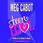 Teen Idol | Meg Cabot