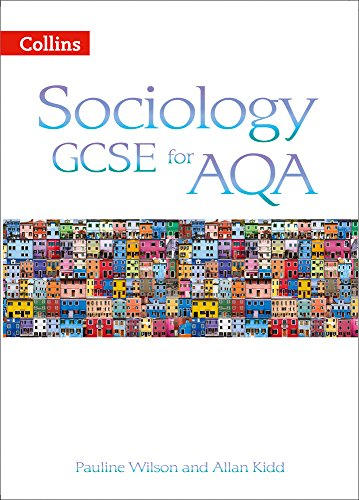 Sociology Gcse for Aqa.. Student Book (Collins Sociology GCSE for AQA)