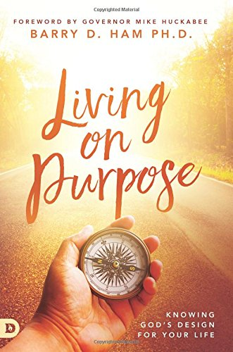 Living on Purpose: Knowing God's Design for Your Life ebook
