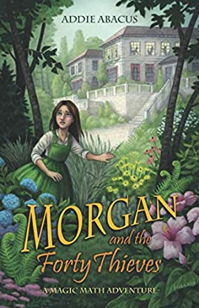 Morgan and the Forty Thieves