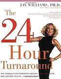 The 24-Hour Turnaround, Jay Williams, 0060989033