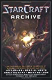 The Starcraft Archive: An Anthology by Jeff Grubb, Gabriel Mesta, Tracy Hickman, Micky Neilson (November 13, 2007) Paperback