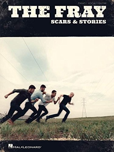 The Fray - Scars & Stories (Piano/Vocal/guitar) (Sheet The Music Fray)