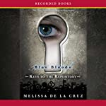 Keys to the Repository: A Blue Bloods Book | Melissa de la Cruz