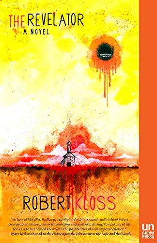 The Revelator: A Novel