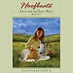 Lara and the Gray Mare: Hoofbeats, Book 1 | Kathleen Duey