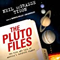 The Pluto Files: The Rise and Fall of America's Favorite Planet Audiobook by Neil deGrasse Tyson Narrated by Mirron Willis