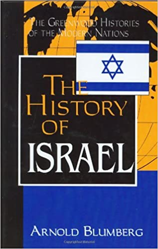 Google livres électroniques gratuitsThe History of Israel (The Greenwood Histories of the Modern Nations) by Arnold Blumberg in French FB2 0313302243