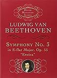 Symphony No. 3 in E-flat Major, Op. 55: Eroica (Dover Miniature Scores)