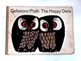 img - for Celestino Piatti: The Happy Owls book / textbook / text book