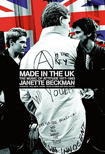 Made In The UK: The Music of Attitude, 1977-1983 (powerHouse Classics)