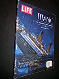 img - for Titanic the Tragedy That Shook the World One Century Later book / textbook / text book