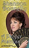 A Proper Mistress (Proper Ladies Book 2)