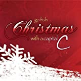 "Christmas With A Capital ""C"""