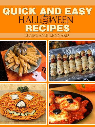 halloween recipes 25 quick and easy recipes for kids and adults by lennard