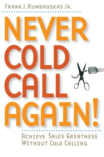 - Never Cold Call Again!
