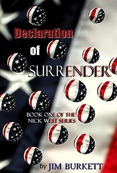 Declaration of Surrender (The Nick West Series Book 1) by [Burkett, Jim]