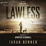 Lawless: Lawless Saga, Book 1 | Tarah Benner