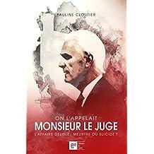 On l'appelait Monsieur le Juge (Justice et Société)