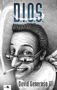 D.I.O.S. (Spanish Edition) by [Gil, David Generoso]