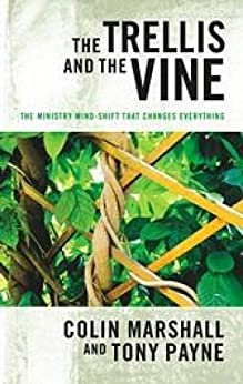 The Trellis and the Vine by [Payne,Tony, Marshall, Colin]