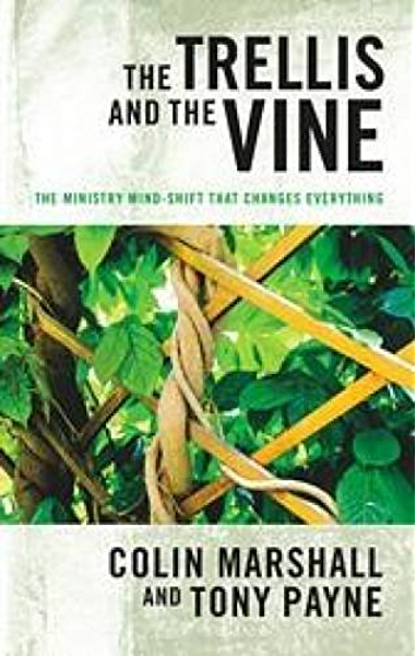 The Trellis and the Vine - Kindle edition by Marshall, Colin, Payne, Tony.  Religion & Spirituality Kindle eBooks @ Amazon.com.