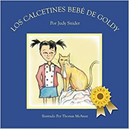 LOS CALCETINES BEBÉ DE GOLDY (Spanish Edition): Judy Snider: 9781425771720: Amazon.com: Books