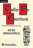 img - for Taller de escritura: Gu a did ctica (Spanish Edition) book / textbook / text book