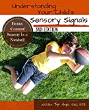 Understanding Your Child's Sensory Signals: A