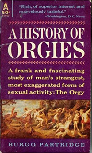 History of orgies