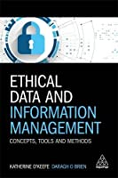 Ethical Data and Information Management: Concepts, Tools and Methods Front Cover