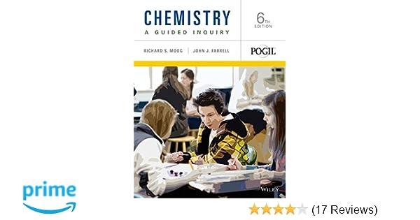 Chemistry a guided inquiry richard s moog john j farrell chemistry a guided inquiry richard s moog john j farrell 9781118640043 amazon books fandeluxe Images