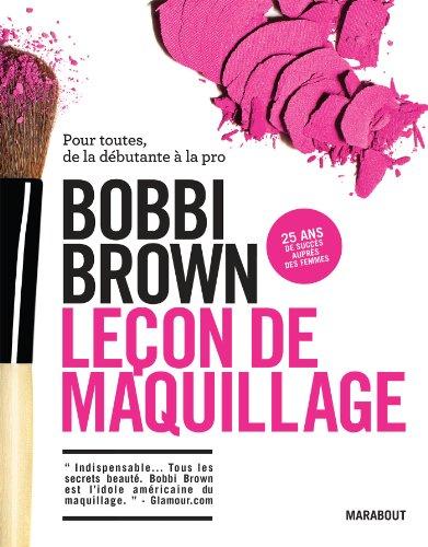 Télécharger Leçon De Maquillage Pour Toutes De La Débutante à La