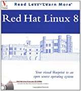 Red Hat Linux 8: Your Visual Blueprint to Open Source Operating Systems
