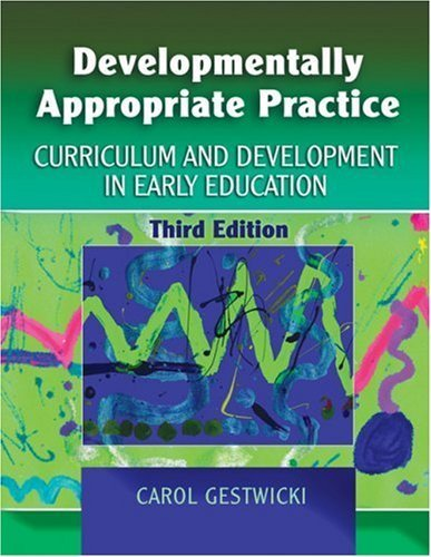 Curriculum in Early Education by Carol Gestwicki (2006-03-08)