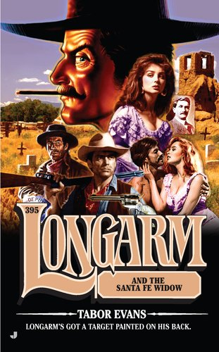 book cover of Longarm and the Santa Fe Widow