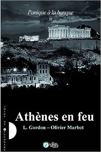 Lire un Panique à la banque - Tome 3 : Athènes en feu pdf ebook