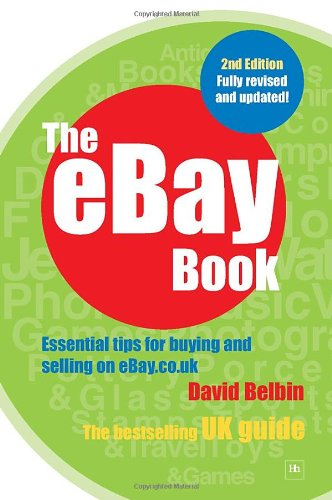 The Ebay Book Essential Tips For Buying And Selling On Ebay Co Uk Belbin David 9781897597590 Amazon Com Books