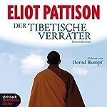 Der tibetische Verräter | Eliot Pattison