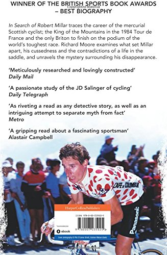 In Search of Robert Millar  Unravelling the Mystery Surrounding Britain s  Most Successful Tour De France Cyclist  Amazon.co.uk  Richard Moore  ... 250e15cdb
