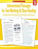 img - for Informational Passages for Text Marking & Close Reading: Grade 3: 20 Reproducible Passages With Text-Marking Activities That Guide Students to Read Strategically for Deep Comprehension book / textbook / text book