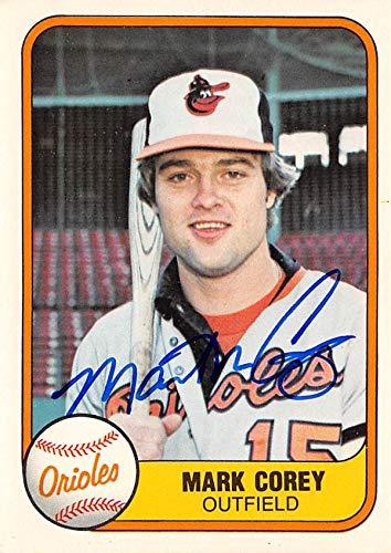 - Mark Corey autographed baseball card (Baltimore Orioles) 1981 Fleer #193