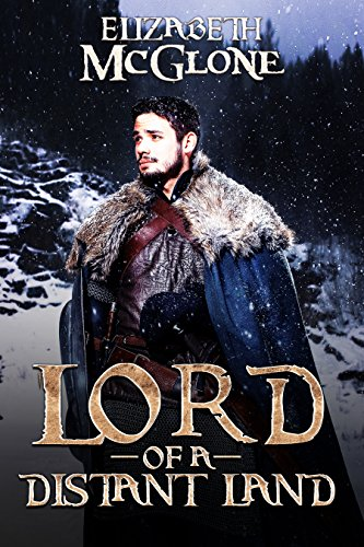Lord of a Distant Land: A Medieval Fantasy Novella