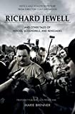 Richard Jewell: And Other Tales of