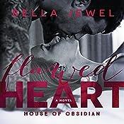 Flawed Heart: House of Obsidian Series #1 | Bella Jewel
