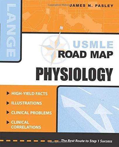 USMLE Road Map: Physiology by James N Pasley - Mall Appleton Stores